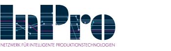 InPro Netzwerk für intelligente Produktionstechnologien